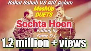 Rahat Fateh Ali Khan Vs Atif Aslam Dekhte Dekhte Mashup Lyrics Sochta Hoon Ke Woh Kitne Masoom Thay