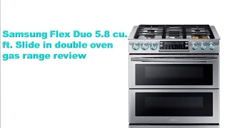 Samsung Flex Duo 5.8 cu. ft. Slide in double oven gas range review NX58K9850SS