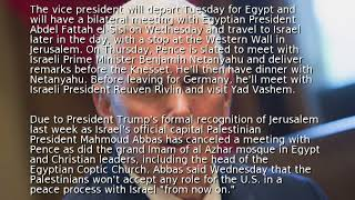 Pence trip to the Middle East next week slightly delayed