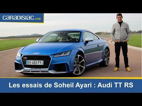 Les esssais de Soheil Ayari Audi TT RS