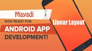 Linearlayout in Android   Linear Layout Tutorial   Best Android Tutorial