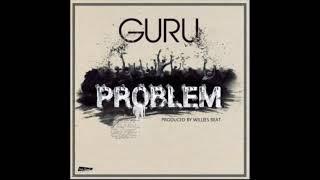 Guru - Problem (Audio Slide)