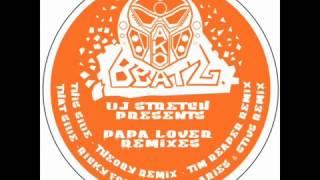 Dj Stretch  _ Papa Lover (Aries & Stiv remix)