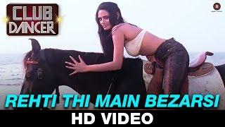 Rehti Thi Main Bezarsi - Club Dancer | Amit Kumar & Jhanvi Shimankar | Rajbir Singh & Nisha Mavani