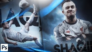 Football Poster Design - Xherdan Shaqiri - GraphicsD Design (#Photoshop)