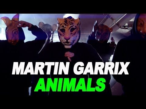 Martin Garrix - Animals OFFICIAL VIDEO HD