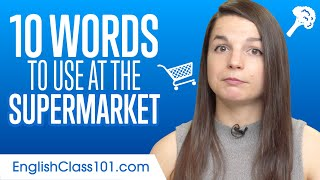 10 English Words to Use at the Supermarket