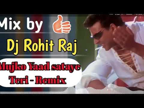 Xxx Mp4 Mujko Yaad Sataye Teri Remix By Dj Rohit Raj 3gp Sex