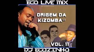 Origem Da Kizomba Vol. 11 - Eco Live Mix Com Dj Ecozinho