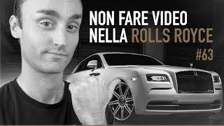 Non Fare Video nella Rolls Royce | ICDV #63