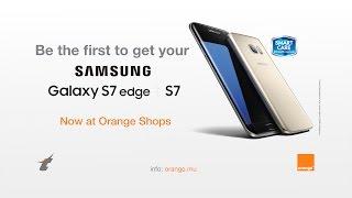 Samsung Galaxy S7/S7 edge now in Orange Shops