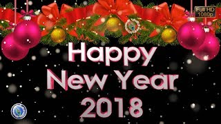 Happy New Year 2018, Whatsapp Status Video, Animation, Happy New Year Wishes for Lover