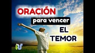 ORACIÓN Para Vencer Los MIEDOS y TEMORES - ORACIÓN DE LA MAÑANA A DIOS PARA COMENZAR EL DIA