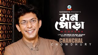 Monpora - Chanchal Chowdhury - Endhubala - Full Video Song