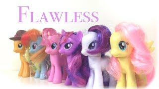MLP - Flawless (Toys Version) - Season 7 song