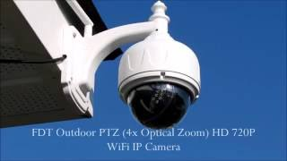 FDT Outdoor PTZ 4x Optical Zoom HD 720P WiFi IP Camera (PART ONE of TWO)