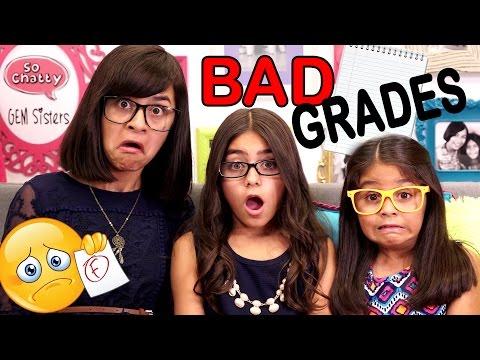 Bad Grades SO CHATTY GEM Sisters