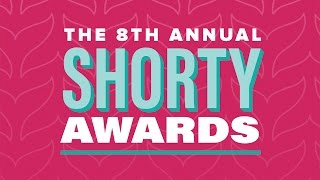The 8th Annual Shorty Awards | LIVE