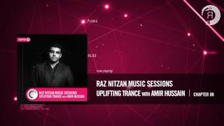 Raz Nitzan Music Sessions - Uplifting Trance with Amir Hussain (Chapter 8) **FREE DOWNLOAD**
