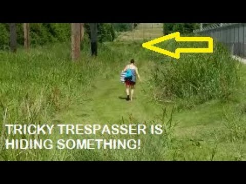 Tricky Trespasser Confronts Me WAIT UNTIL YOU SEE WHAT SHE IS HIDING