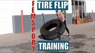 Femsport Training   The Tire Flip   Heavy Deadlift Training For Women
