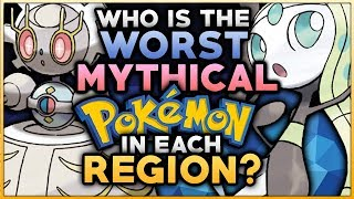Who Is The WORST Mythical Pokemon In Each Region?