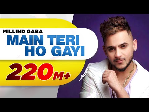 Xxx Mp4 Main Teri Ho Gayi Millind Gaba Latest Punjabi Song 2017 Speed Records 3gp Sex