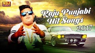 Raju Punjabi Hits Songs ! 2017 ! New Haryanvi Latest Songs ! NDJ Music
