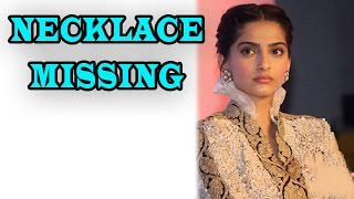 Sonam Kapoor's Necklacee Goes Missing! | Exclusive