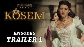 """Magnificent Century Kosem"" Episode 9 Trailer 1 - English Subtitles"