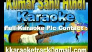 Bole Mera Kangna Tere Bin Sajna Karaoke Bandish {1996} Kumar Sanu