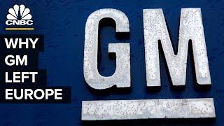 Why General Motors Left Europe