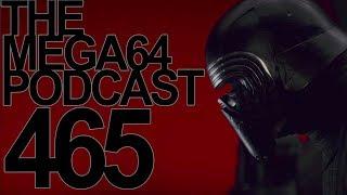MEGA64 PODCAST: EPISODE 465
