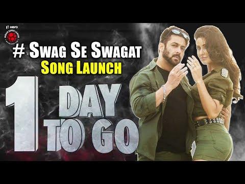 Xxx Mp4 1 Day To Go Salman Khan Katrina Kaif Swag Se Swagat Song Launch Tiger Zinda Hai 3gp Sex