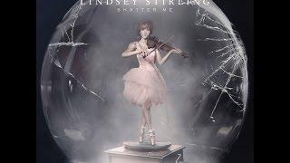 Lindsey Stirling - Shatter Me [Full Album] HD
