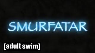Smurfatar | Robot Chicken | Adult Swim