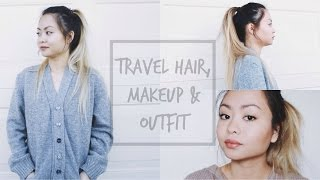 Travel Hair, Makeup & Outfit!