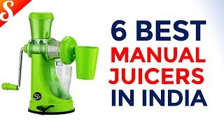 6 Best Manual Fruit Juicers in India with Price - Under Rs. 500