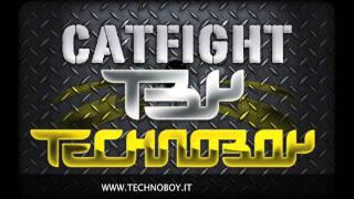 Technoboy - Catfight