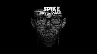 Download Spike - Ramane scris