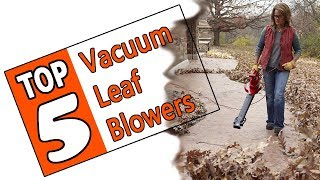 🌻 Best Vacuum Leaf Blower - Review Of The Top 5 Leaf Vacuum Mulchers