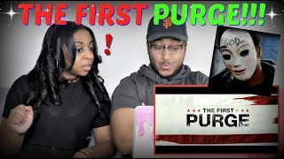The First Purge – Official Trailer REACTION!!!