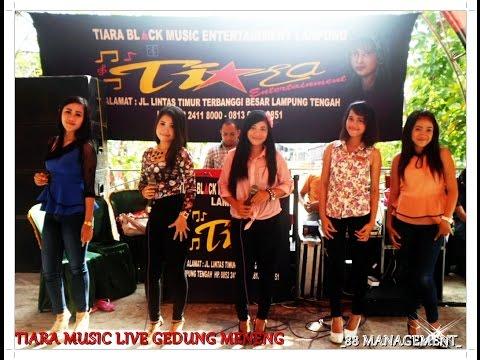 TIARA Music Live Gedung Meneng Menggala Ladies #4
