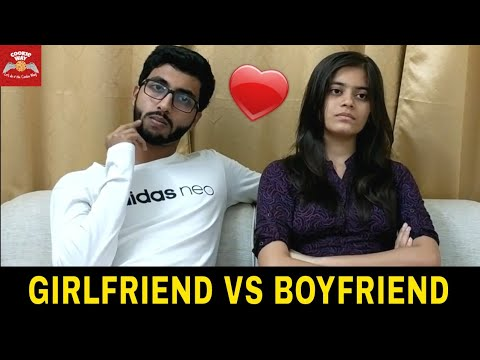 Girl vs Boy : When your girlfriend/boyfriend asks too many questions