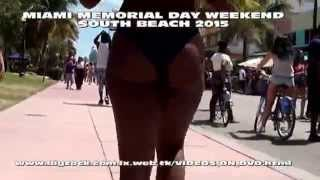 SOUTH BEACH MIAMI MEMORIAL DAY WEEKEND 2015
