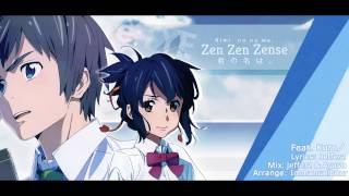 """Zen Zen Zense"" English Cover - Kimi no na wa. [Feat. Kuroノ]"