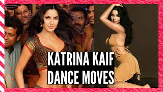 Katrina kaif's Top 10 Dance Moves