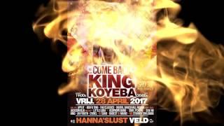 Welkom back King Koyeba - 28 April 2017