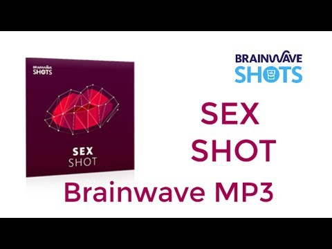 Xxx Mp4 Download Sex Shot Brainwave MP3 From Brainwave Shots 3gp Sex