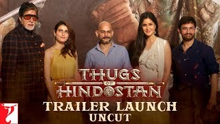 Thugs Of Hindostan | Trailer Launch Uncut | Amitabh Bachchan | Aamir Khan | Katrina Kaif | Fatima